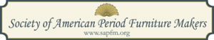 Society of Ameriacn Period Furniture Makers